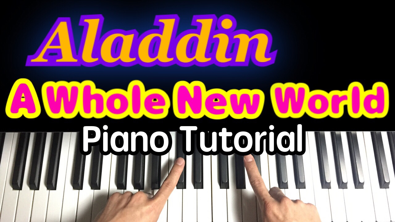A Whole New World Chords A Whole New World Aladdinpiano Tutorial One Finger Easy Belldisney Ost