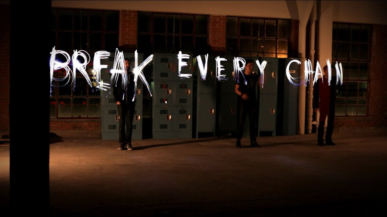 Break Every Chain Chords The Digital Age Break Every Chain Official Lyric Video Chords