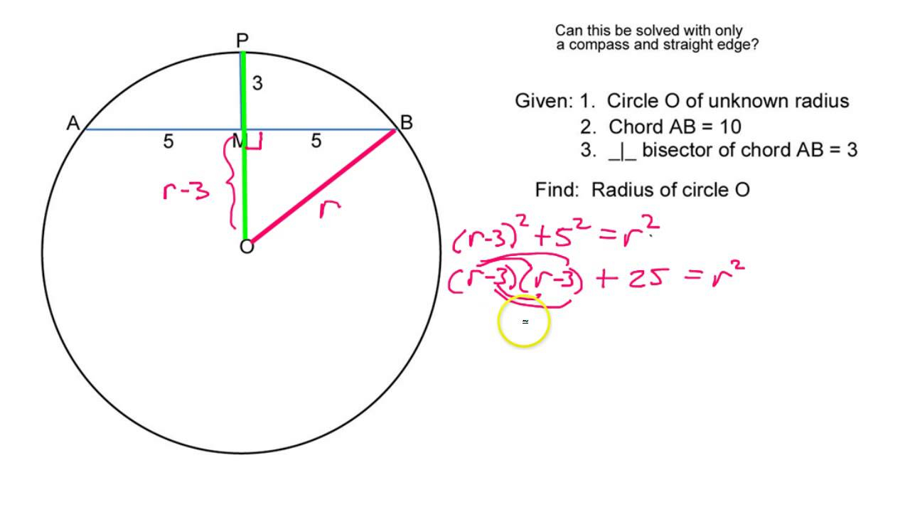 Chord Of A Circle How Do You Find The Radius Given A Chord And A Perpendicular Bisector