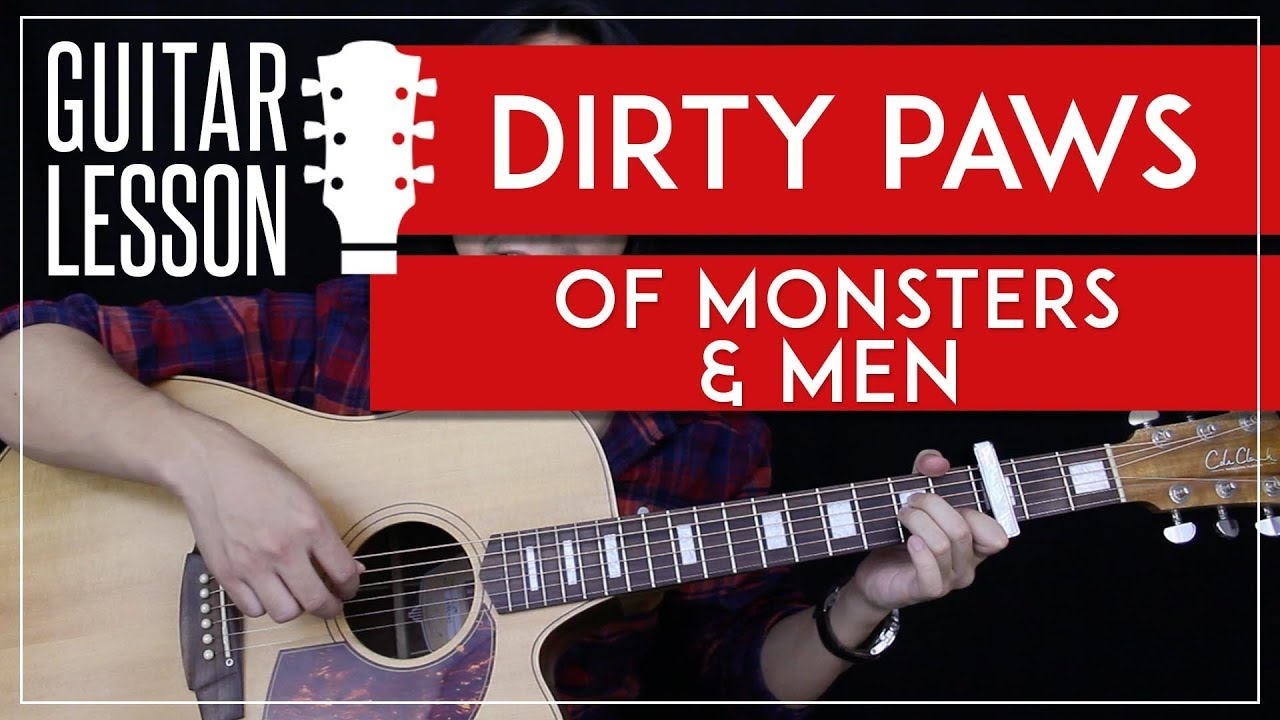 Dirty Paws Chords Dirty Paws Guitar Tutorial Of Monsters Men Guitar Lesson Easy Fingerpicking Guitar Cover