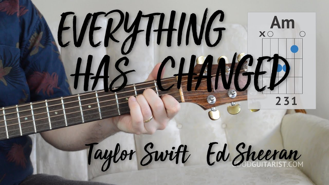 Everything Has Changed Chords Everything Has Changed Guitar Tutorial Easy Chords Strumming