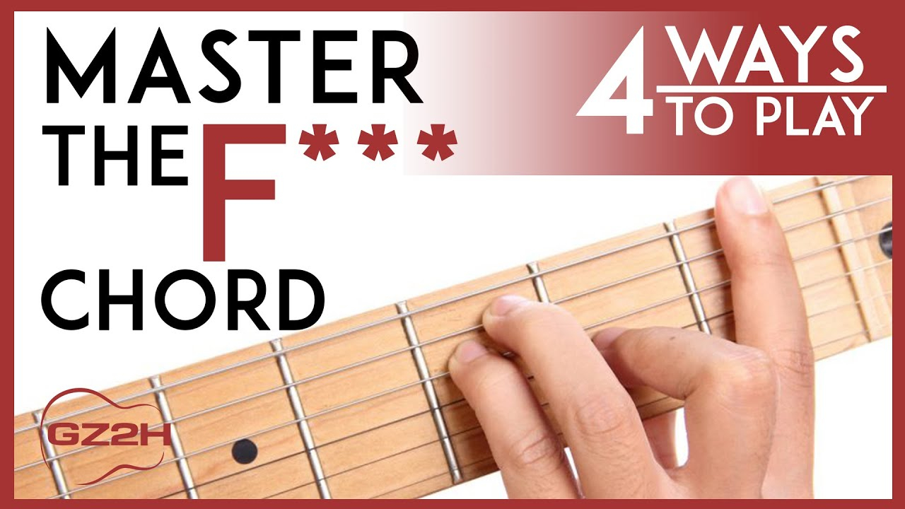 F Chord Guitar How To Play The F Chord 4 Easy Ways To Finally Master The F Guitar Chord