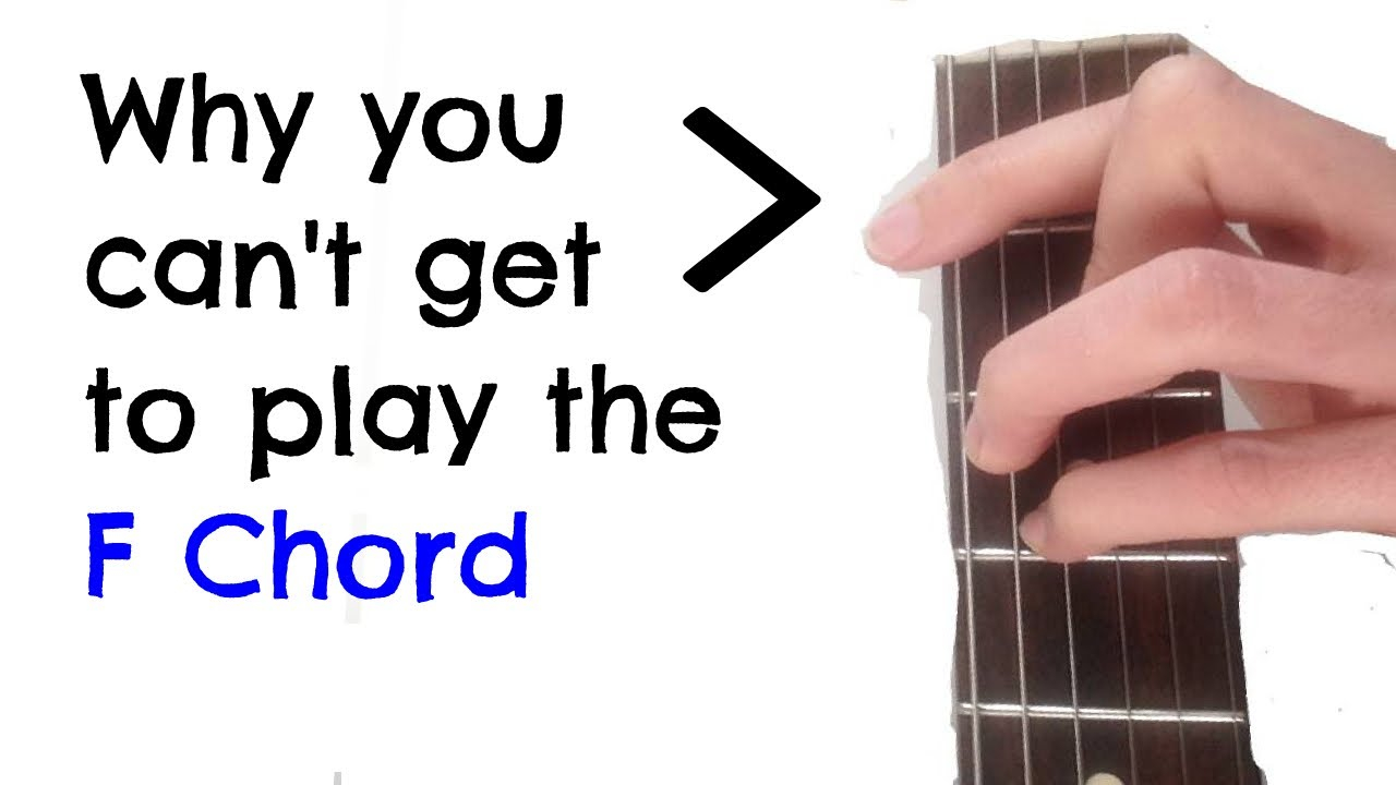 F Chord Guitar Why You Cant Get To Play The F Chord On Guitar