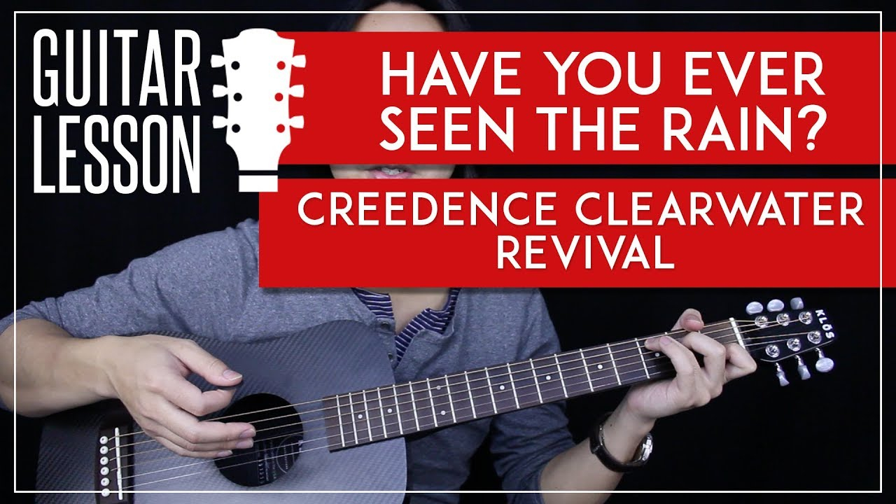 Have You Ever Seen The Rain Chords Have You Ever Seen The Rain Acoustic Guitar Tutorial Creedence Clearwater Revival Guitar Lesson