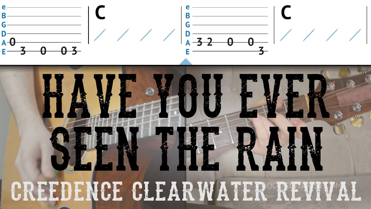 Have You Ever Seen The Rain Chords Have You Ever Seen The Rain Guitar Tutorial Ccr Easy Guitar Lesson