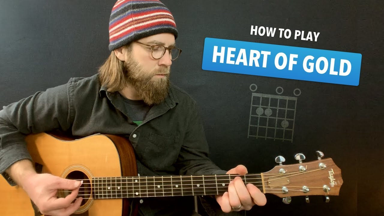 Heart Of Gold Chords Heart Of Gold Guitar Lesson W Intro Tab Chords Neil Young