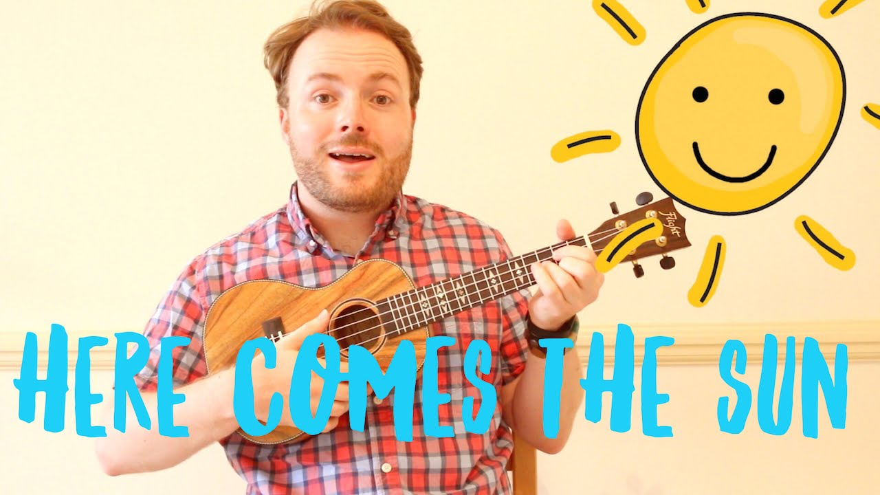 Here Comes The Sun Chords Here Comes The Sun Easy Ukulele Tutorial