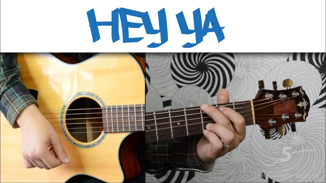Hey Ya Chords Hey Ya Outkast Easy Guitar Tutorial Simple Chords And Strumming