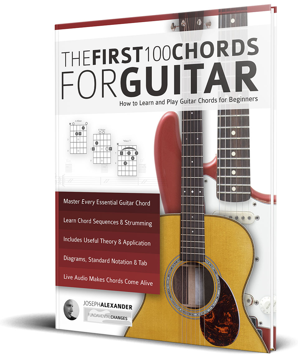 How To Play Guitar Chords The First 100 Chords For Guitar