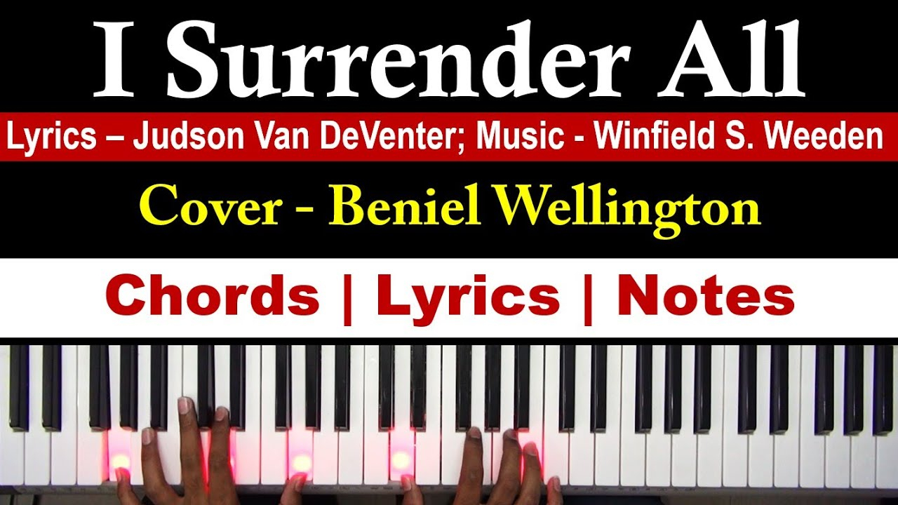 I Surrender Chords I Surrender All Keyboard Piano Chords Lyrics Notes All To Jesus I Surrender How To Play