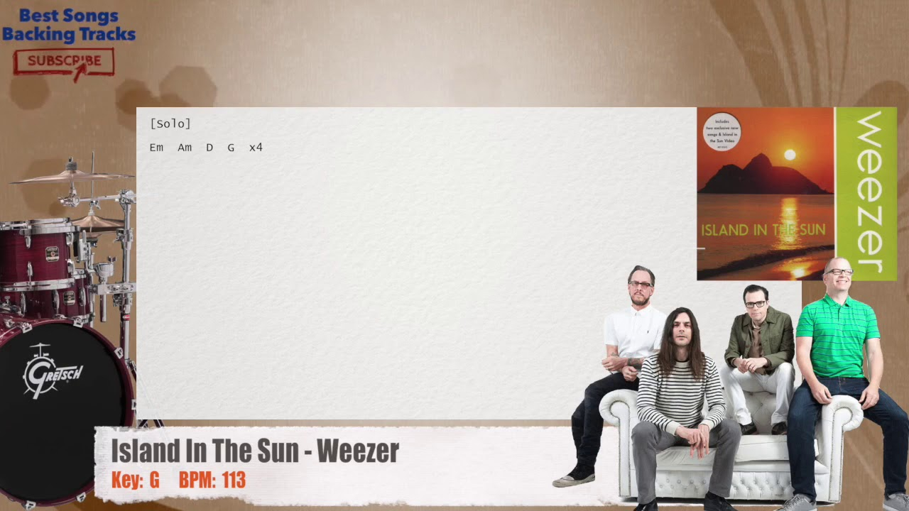 Island In The Sun Chords Island In The Sun Weezer Drums Backing Track With Chords And Lyrics