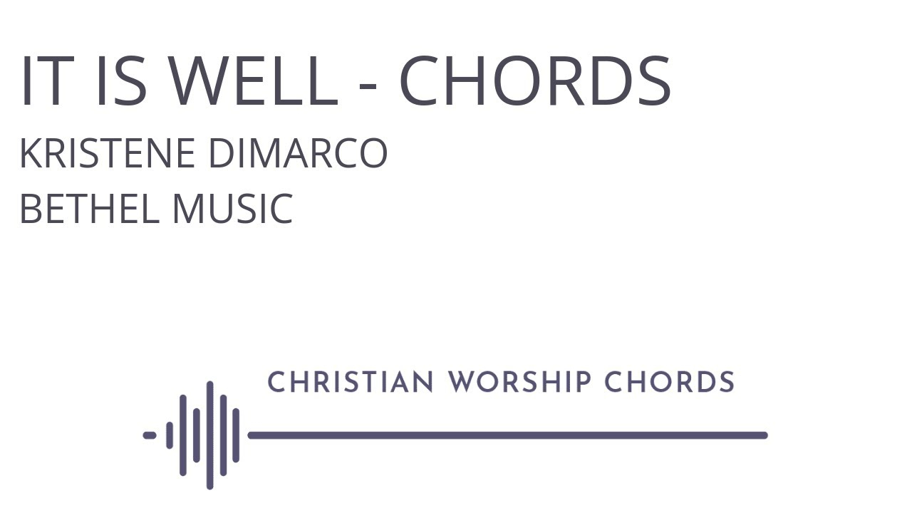 It Is Well Chords It Is Well Chords