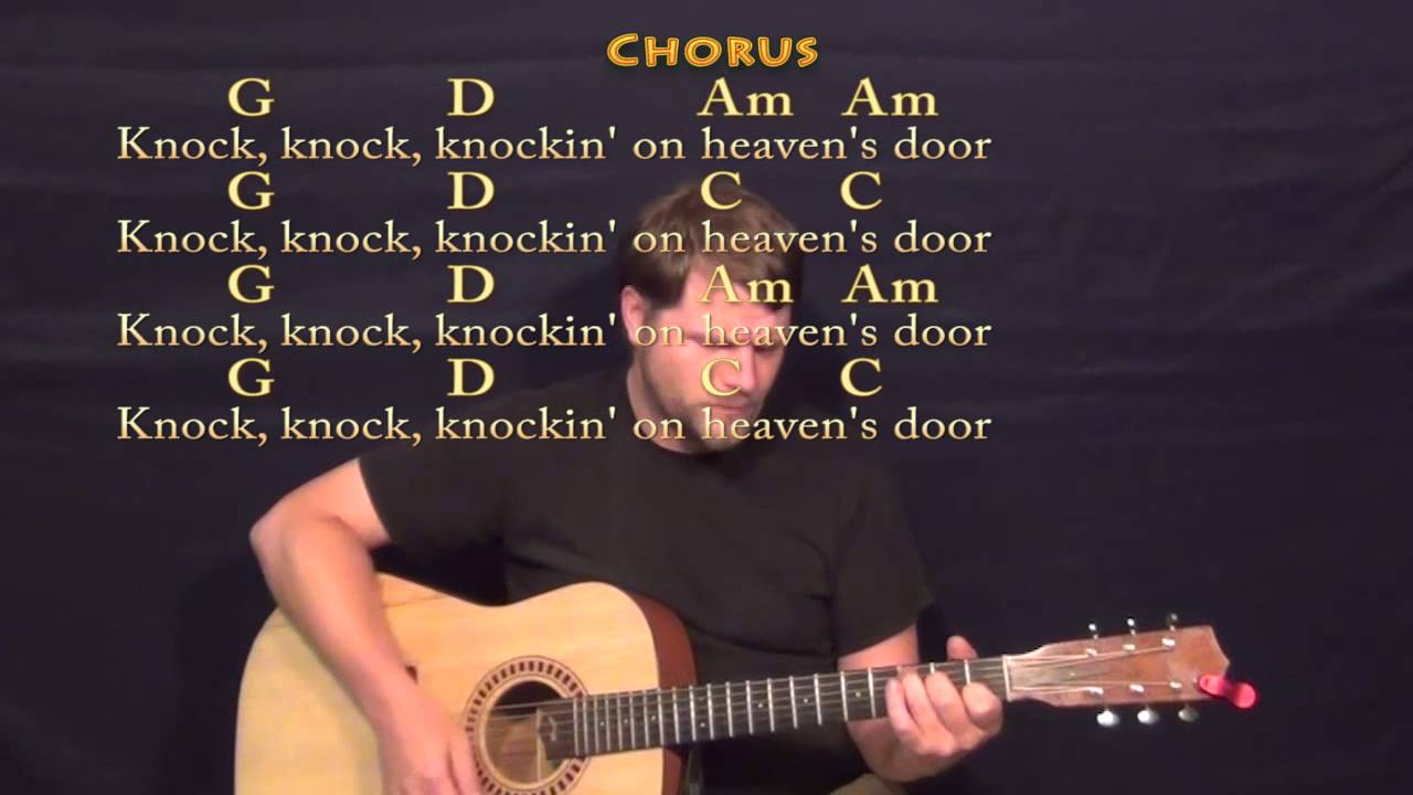 Knocking On Heavens Door Chords Knocking On Heavens Door Bob Dylan Strum Guitar Cover Lesson With Lyrics