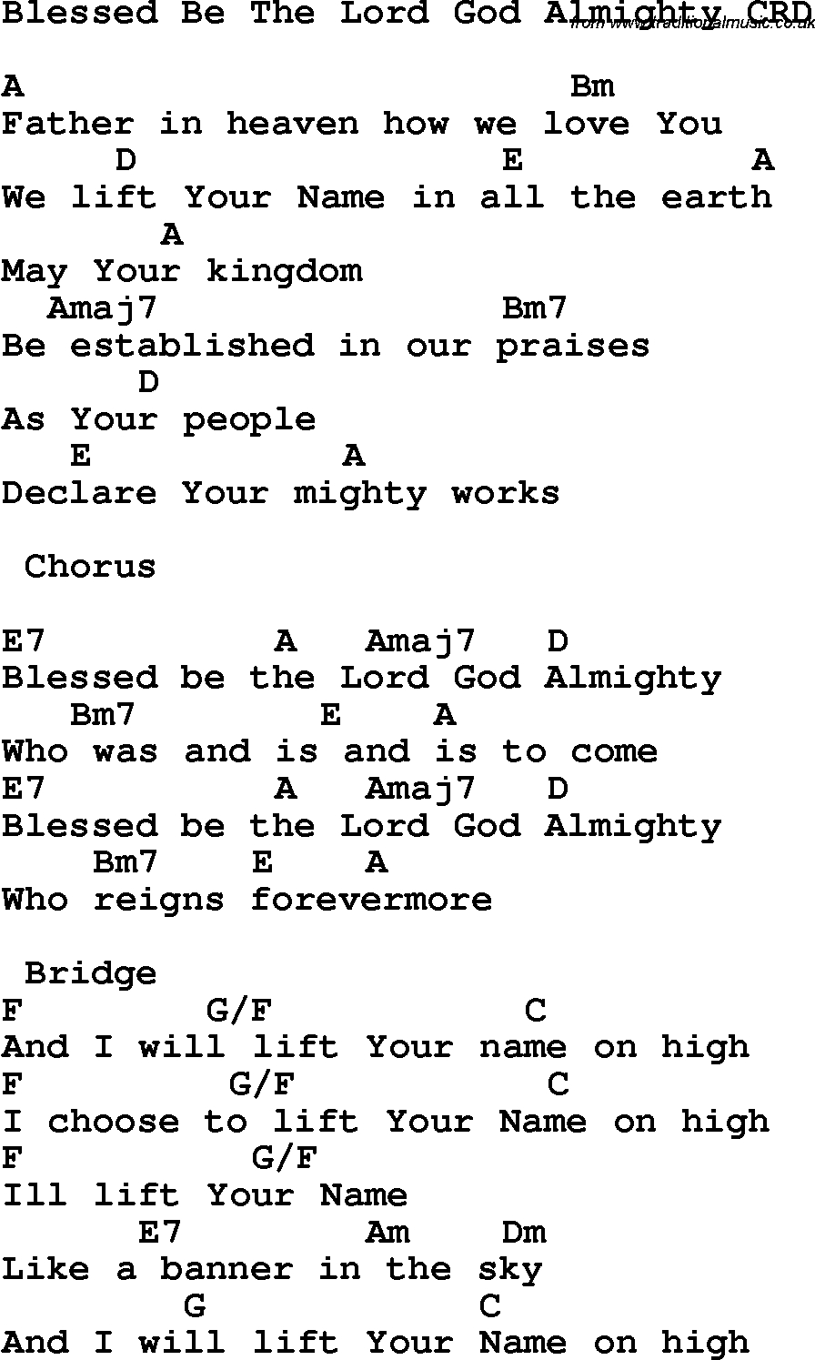 Lord I Lift Your Name On High Chords Christian Childrens Song Blessed Be The Lord God Almighty Lyrics