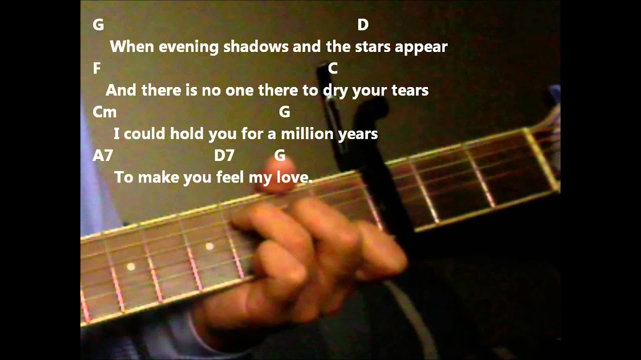 Make You Feel My Love Chords Make You Feel My Love Adele Version Practice Video With Chords And Lyrics