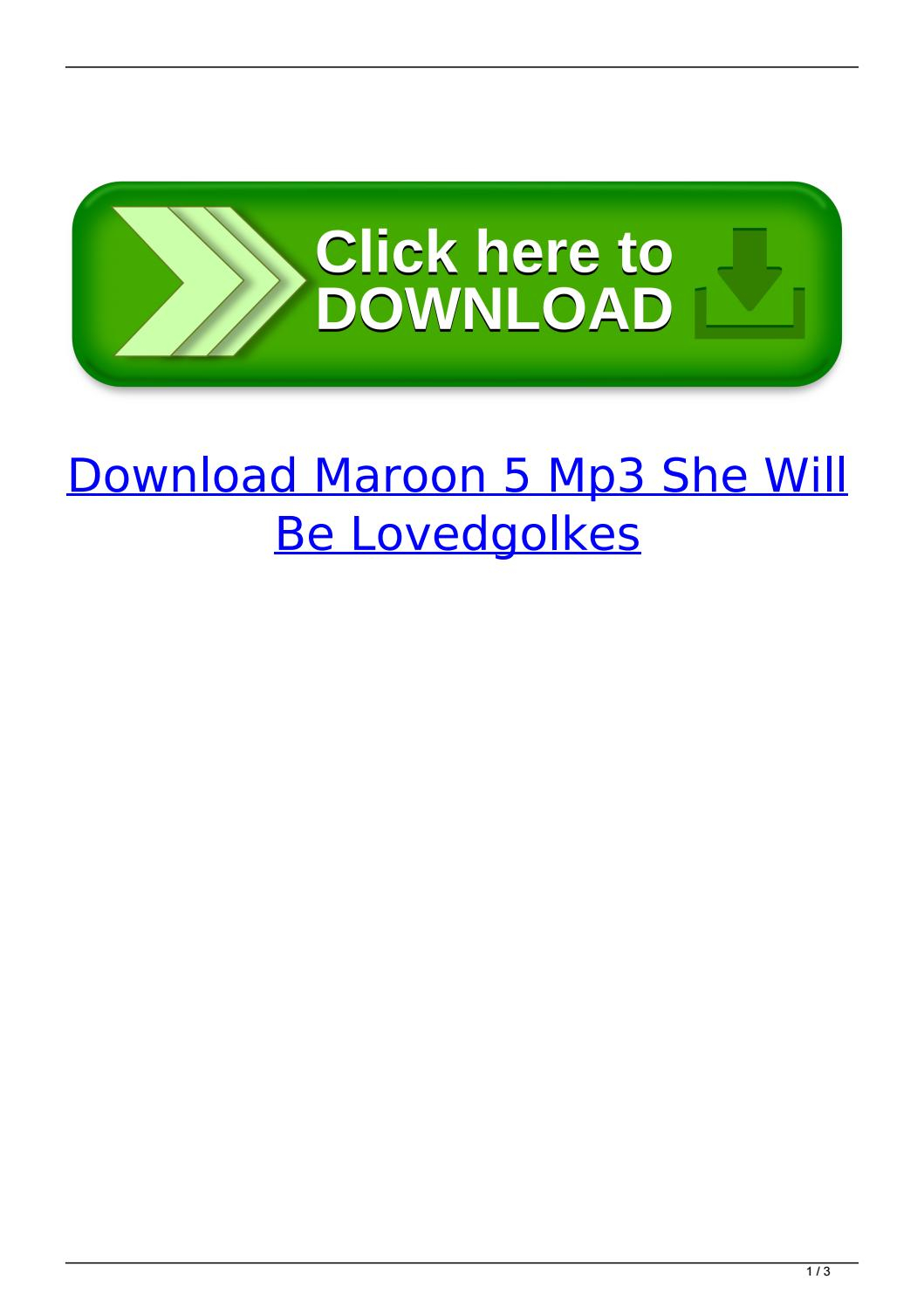 She Will Be Loved Chords Download Maroon 5 Mp3 She Will Be Lovedgolkes Sioseconre Issuu