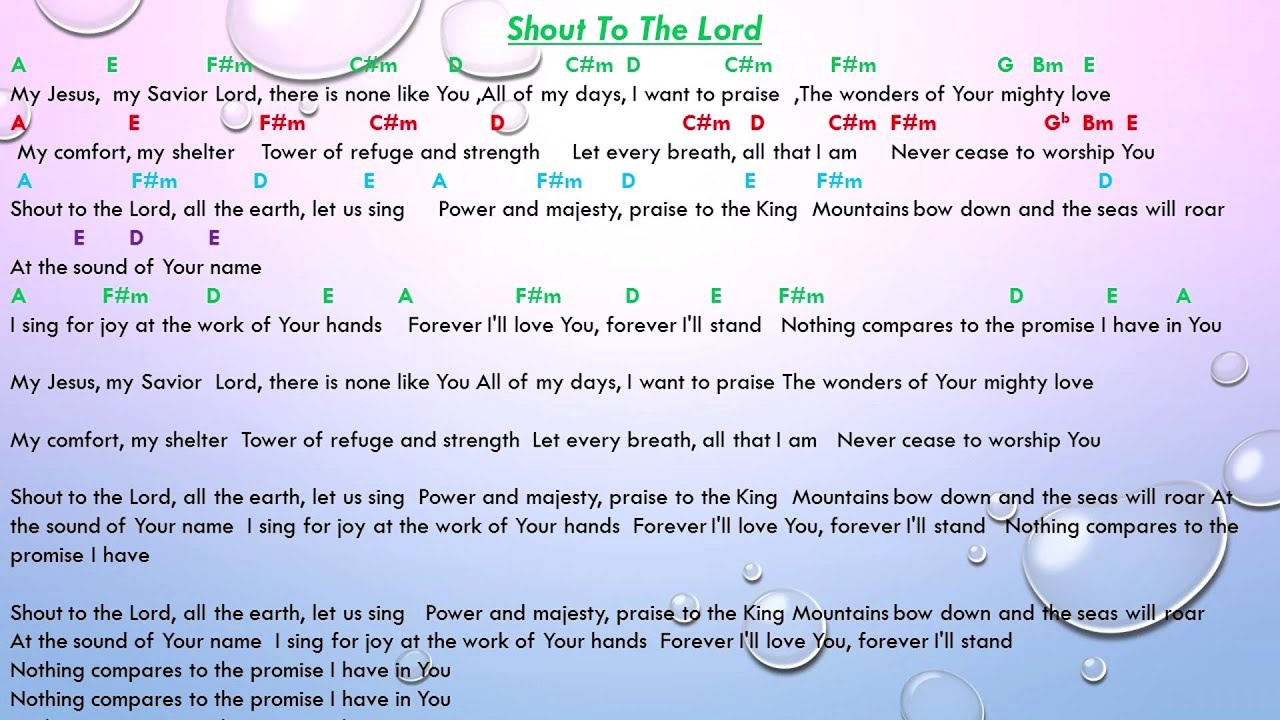 Shout To The Lord Chords Shout To The Lord Chord With Lyrics