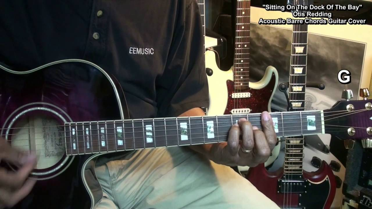 Sitting On The Dock Of The Bay Chords Otis Redding Sitting On The Dock Of The Bay Barre Chords Lesson Link Cover Ericblackmonguitar