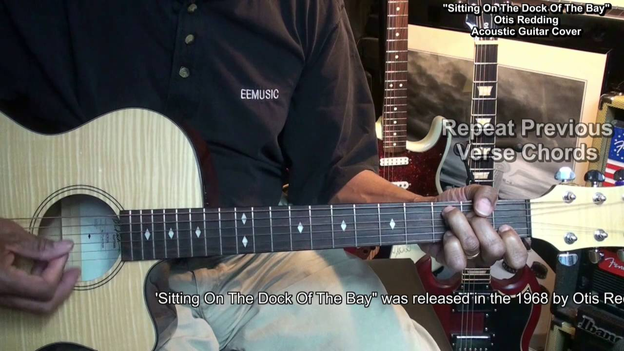 Sitting On The Dock Of The Bay Chords Sitting On The Dock Of The Bay Easy Chord Guitar Lesson Link Cover Ericblackmonguitar