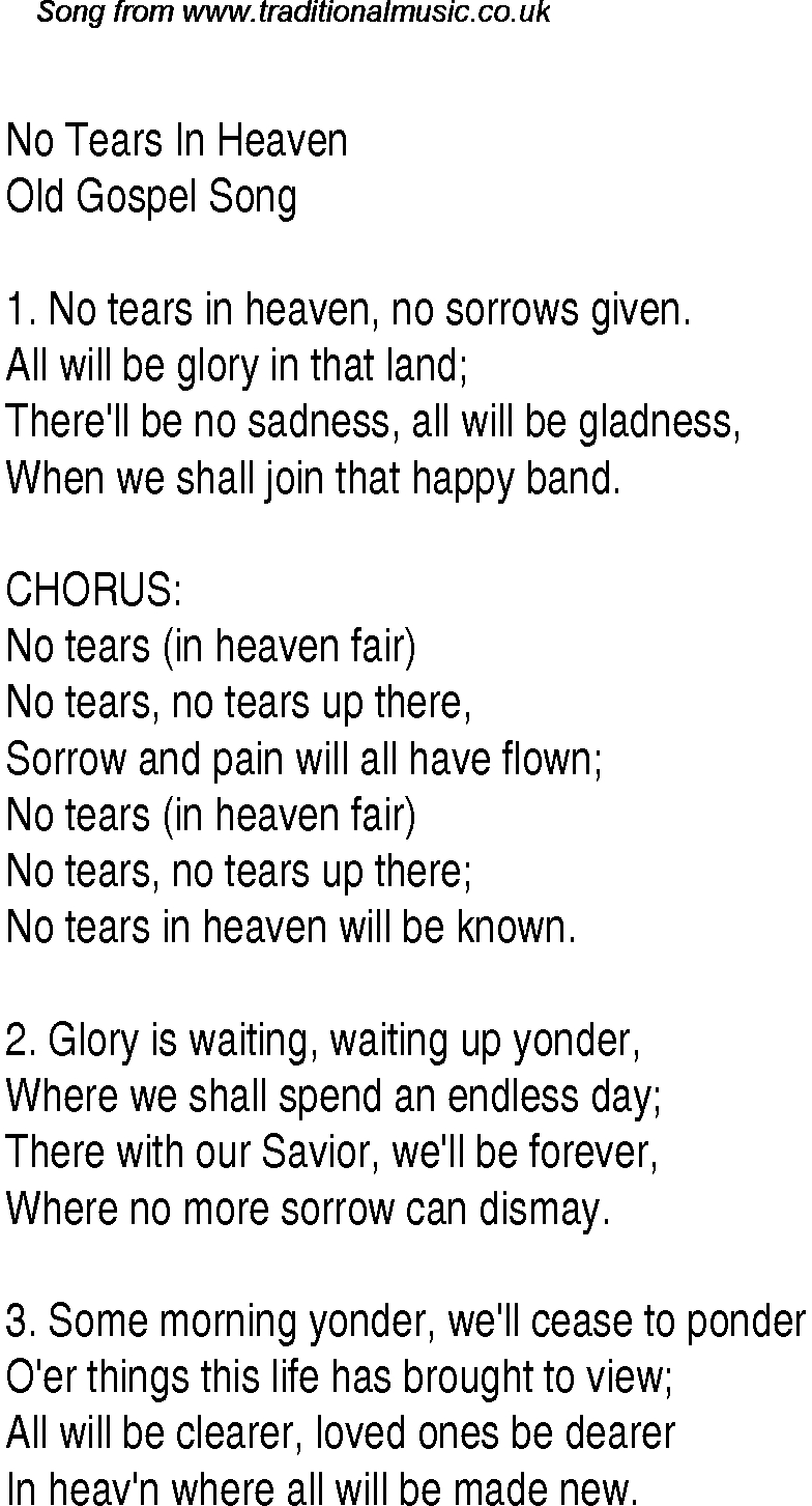 Tears In Heaven Chords No Tears In Heaven Christian Gospel Song Lyrics And Chords