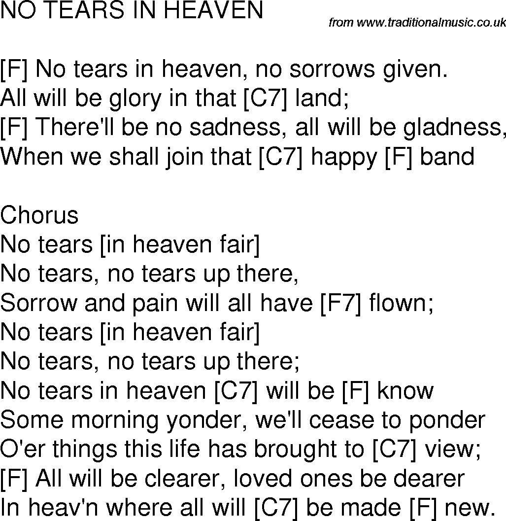 Tears In Heaven Chords Old Time Song Lyrics With Guitar Chords For No Tears In Heaven F