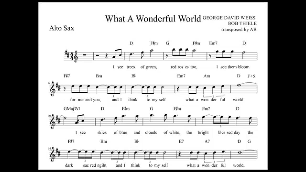 What A Wonderful World Chords What A Wonderful World Louis Armstrong Alto Sax Sheet Music W Lyrics And Chords
