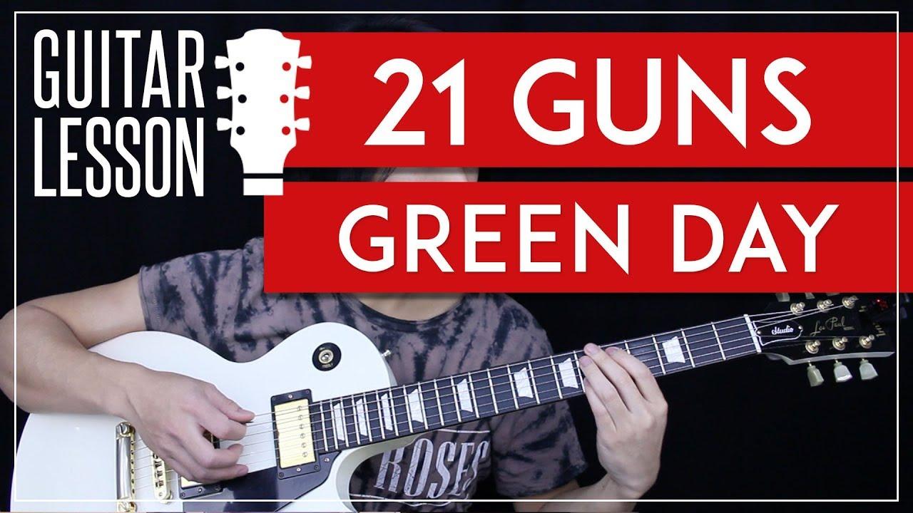 21 Guns Chords 21 Guns Guitar Tutorial Green Day Guitar Lesson Tabs Solo Guitar Cover