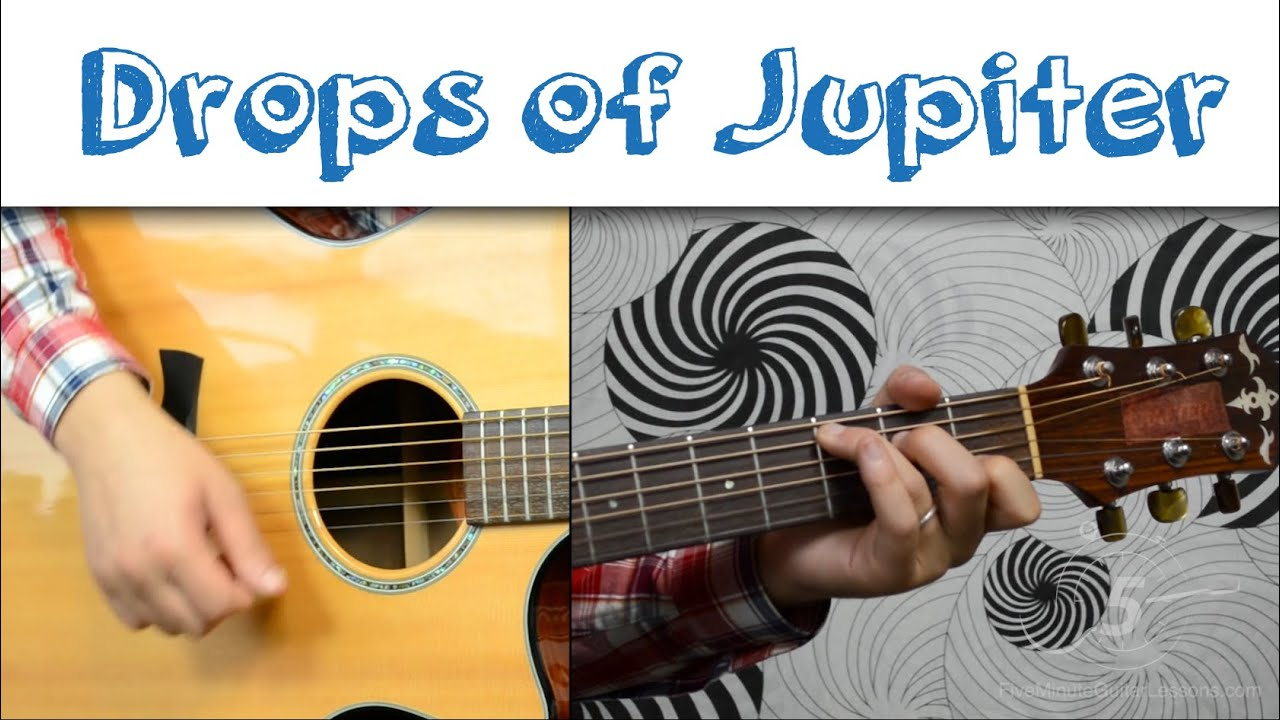 Drops Of Jupiter Chords Drops Of Jupiter Train Easy Guitar Tutorial Simple Chords And Strumming