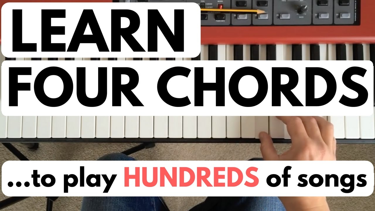 Four Chord Song Piano Chords For Beginners Learn Four Chords To Play Hundreds Of Songs
