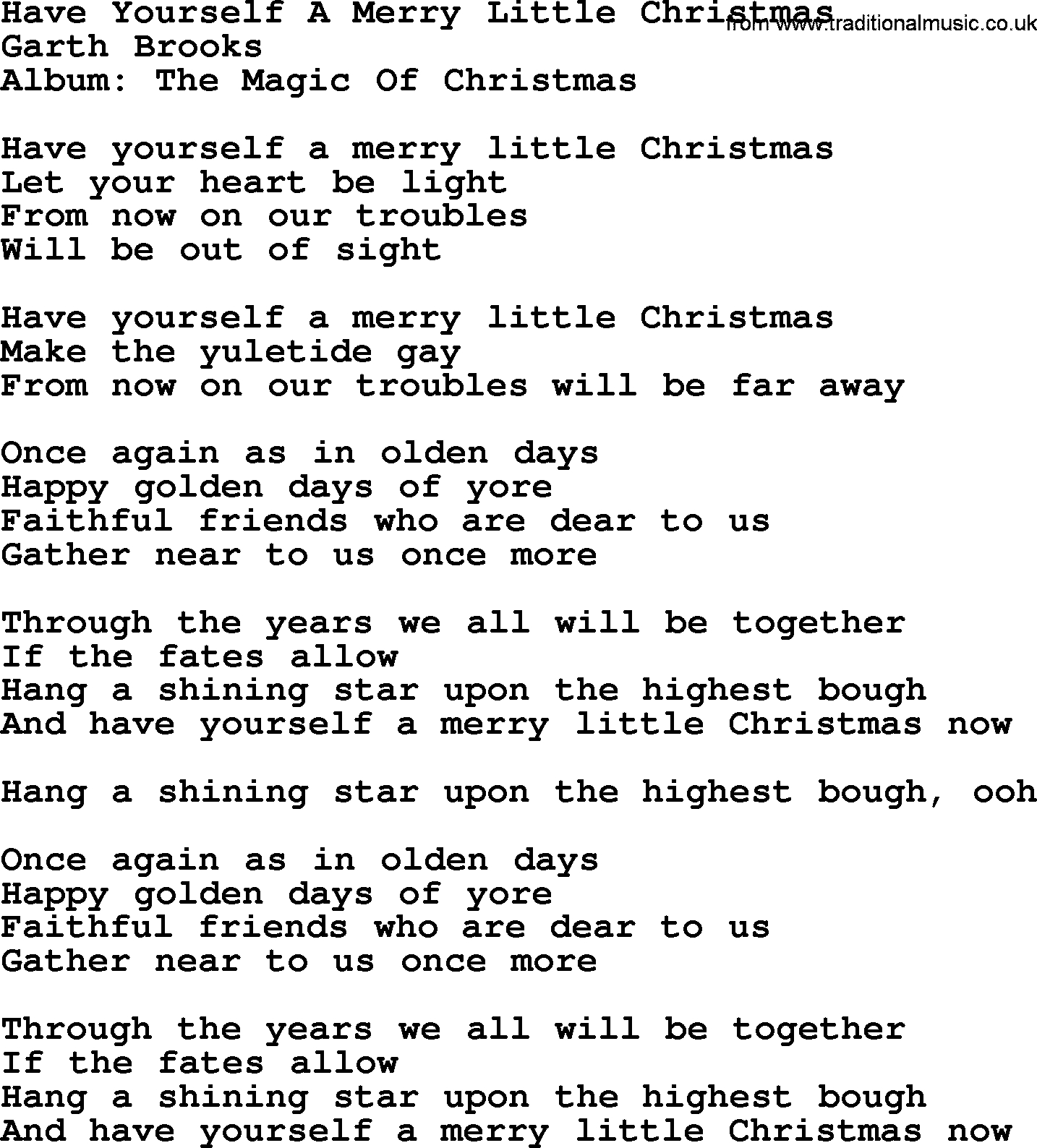 Have Yourself A Merry Little Christmas Chords Have Yourself A Merry Little Christmas Garth Brooks Lyrics