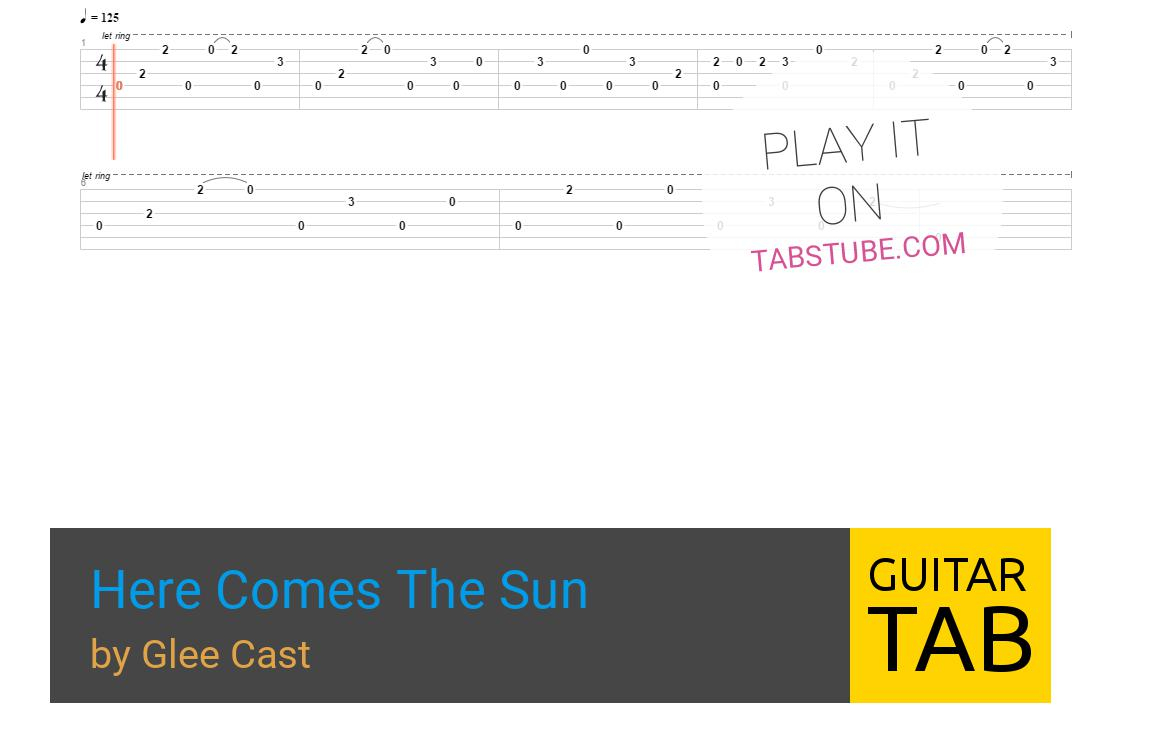Here Comes The Sun Chords Glee Cast Here Comes The Sun Guitar Tab And Chords Online View