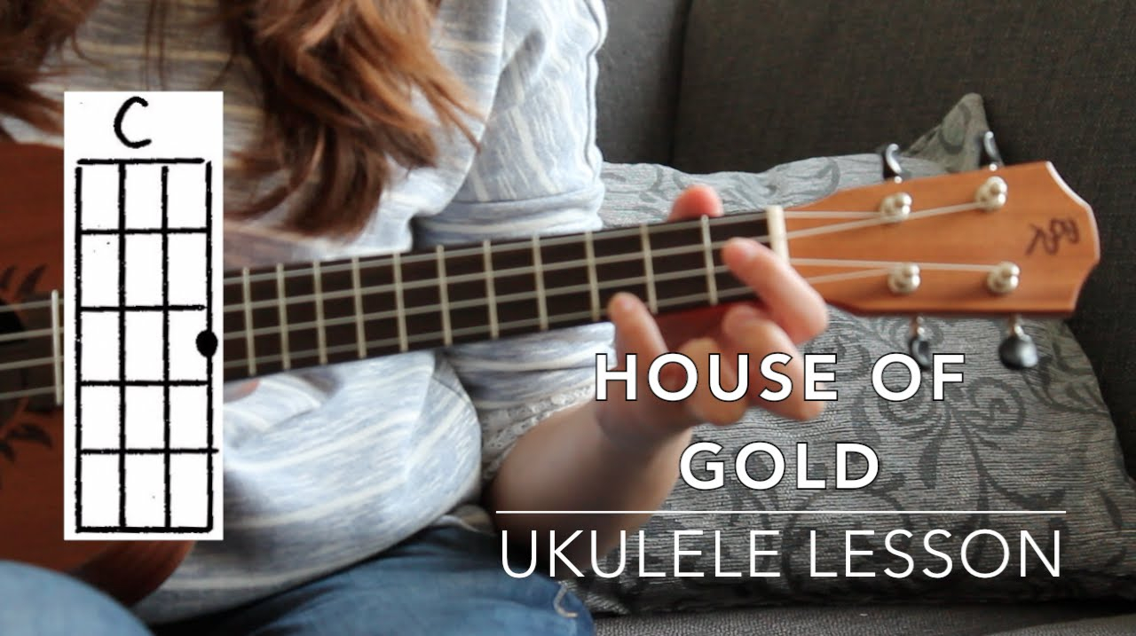 House Of Gold Ukulele Chords Ukulele Lesson House Of Gold Twenty Ne Pilts Easy