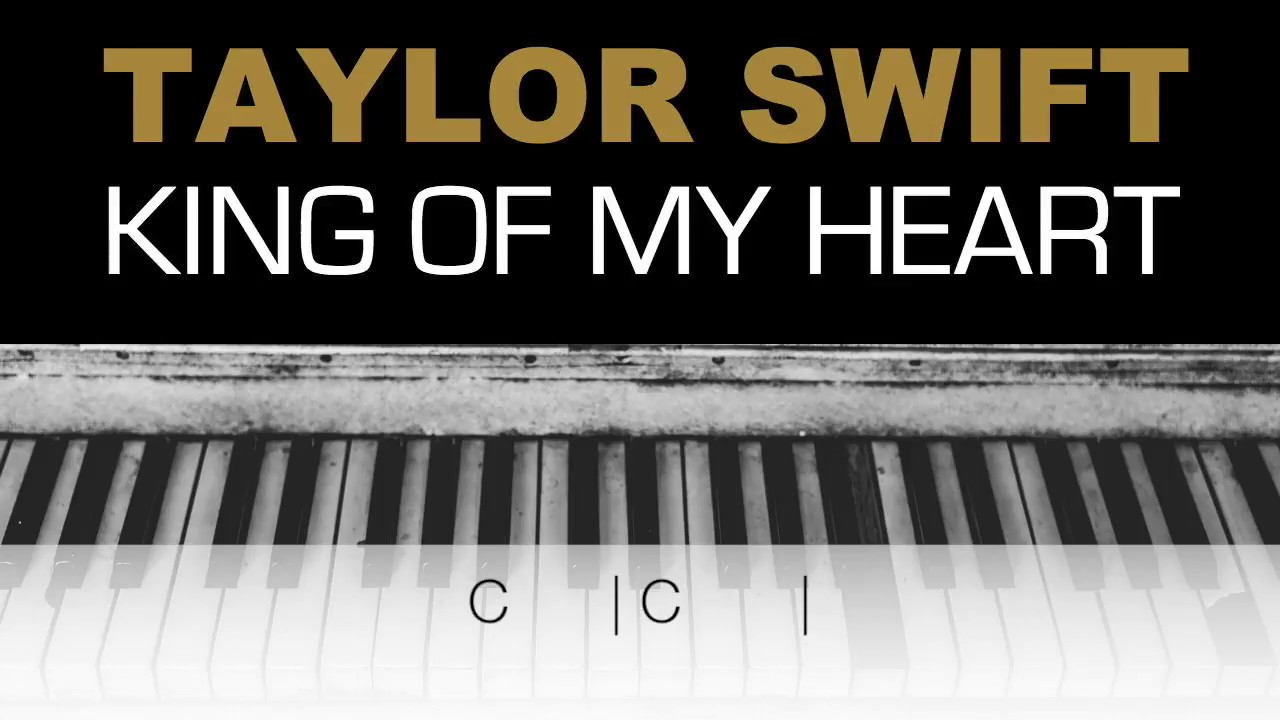 King Of My Heart Chords Taylor Swift King Of My Heart Karaoke Chords Instrumental Acoustic Piano Cover Lyrics On Screen