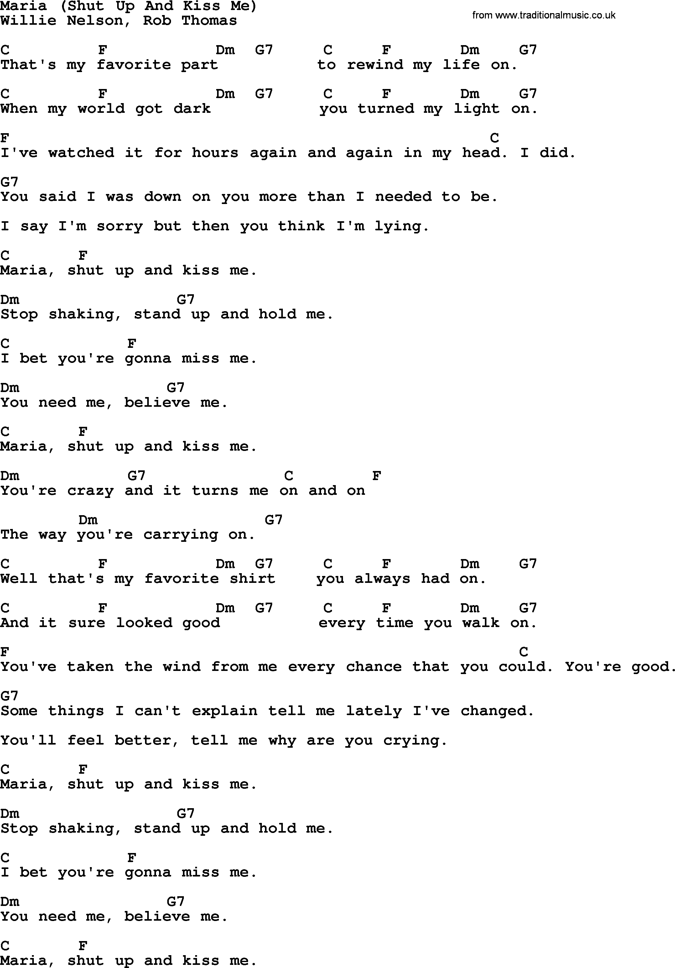 Kiss Me Chords Willie Nelson Song Maria Shut Up And Kiss Me Lyrics And Chords