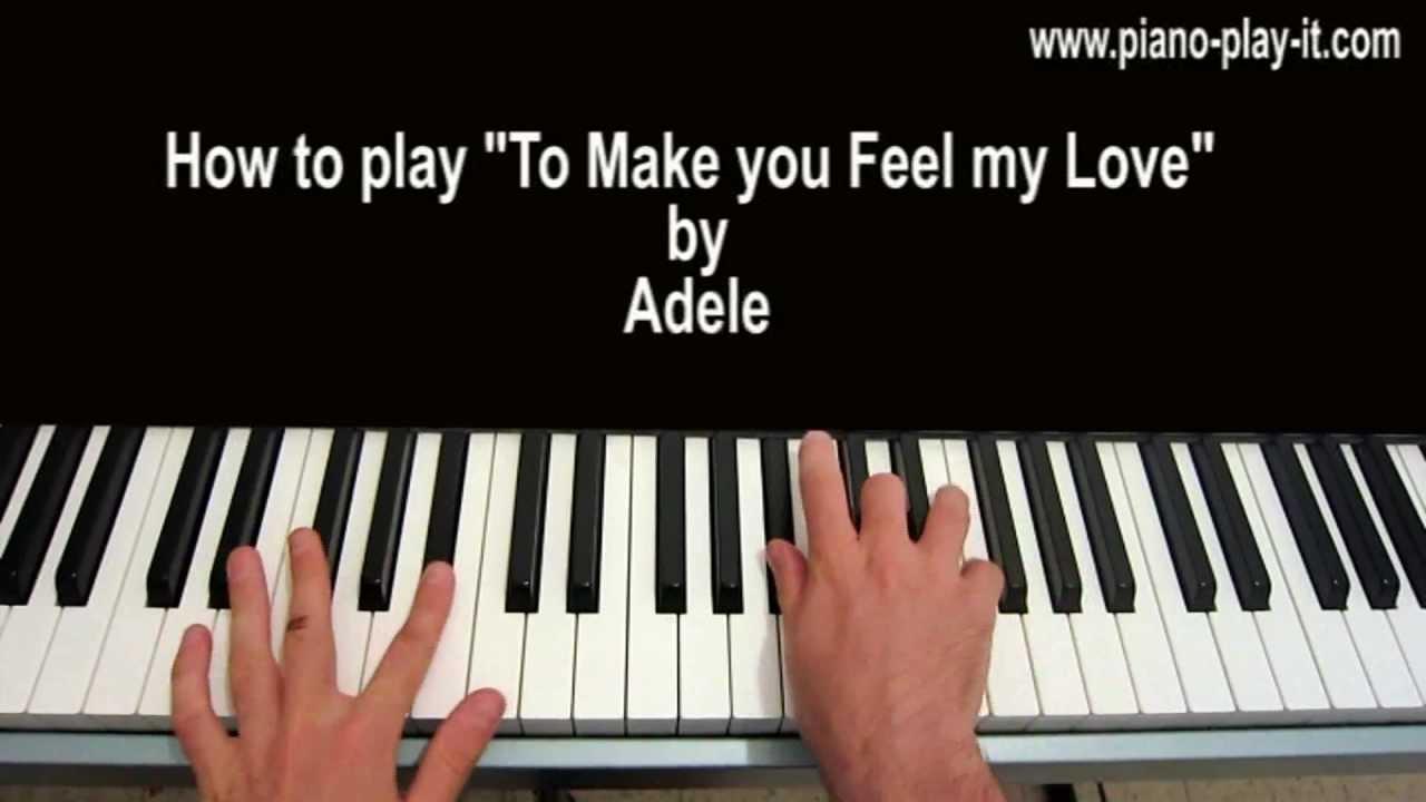 Make You Feel My Love Chords To Make You Feel My Love Piano Tutorial Adele