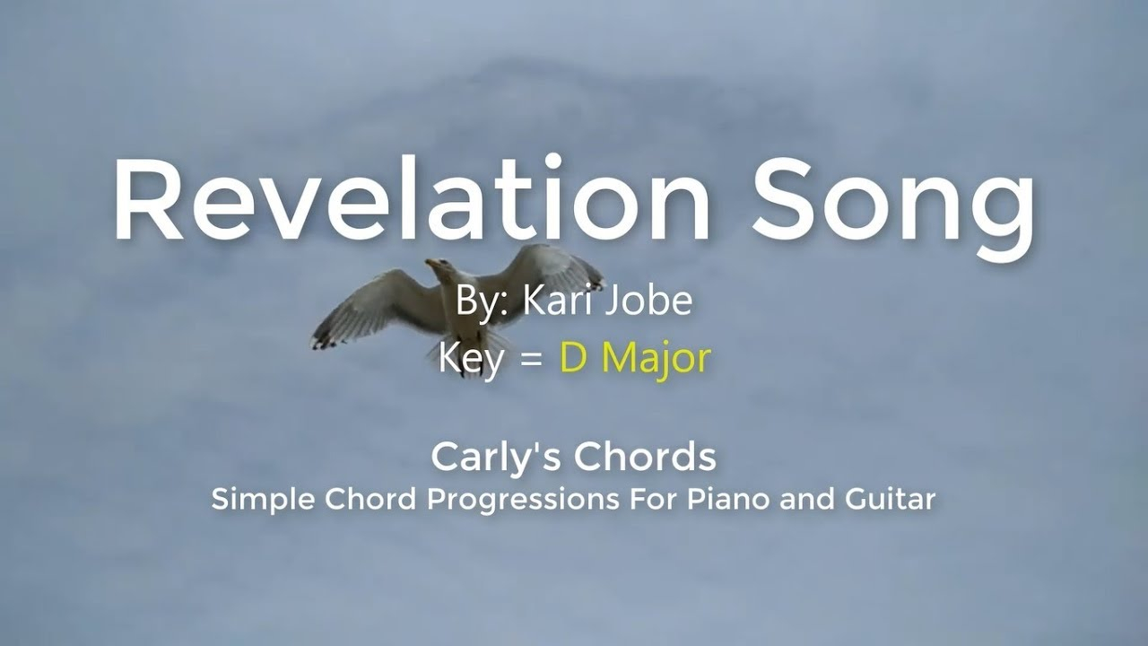 Revelation Song Chords Revelation Song Kari Jobe Chords Key D Maj