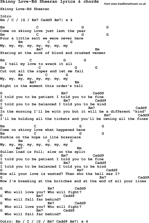 Skinny Love Chords Love Song Lyrics Forskinny Love Ed Sheeran With Chords