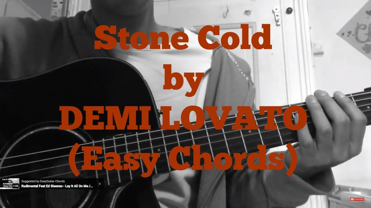 Stone Cold Chords Demi Lovato Stone Cold Very Easy Guitar Chords