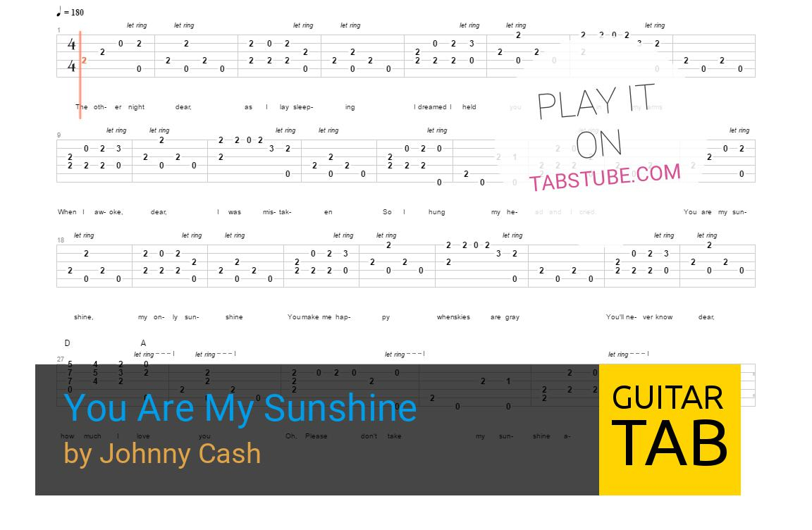 You Are My Sunshine Chords Johnny Cash You Are My Sunshine Guitar Tab And Chords Online