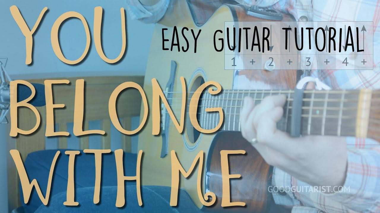 You Belong With Me Chords You Belong With Me Easy Guitar Lesson Full Playalong Taylor Swift Chords And Strumming