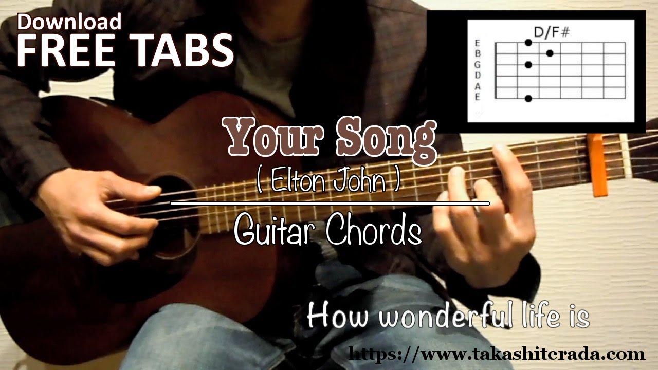 Your Song Chords Your Song Elton John Guitar Chords Takashi Terada